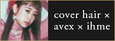 cover hair×avax×ihme
